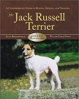 Jack Russell Terrier: A Comprehensive Guide to Buying, Owning, and Training